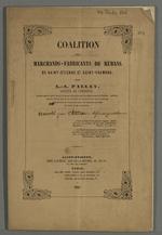 Brochure sur la coalition des marchands fabricants de rubans de Saint-Etienne et de Saint-Chamond par L.-A. Pallay, annotée par Pierre Charnier.