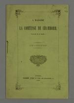 Adresse à la comtesse de Chambord, suivie d'un extrait d'un texte de Chateaubriand ainsi que d'une pièce en vers de Jean Reboul.