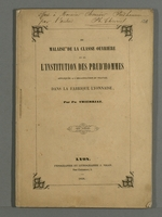 Du malaise de la classe ouvrière et l'institution des prud'hommes, appliquée à l'organisation du travail dans la fabrique lyonnaise.