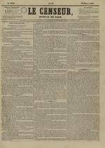 Le Censeur : journal de Lyon, politique, industriel et littéraire, N°4139