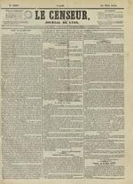 Le Censeur : journal de Lyon, politique, industriel et littéraire, N°4210